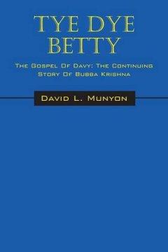 David Munyon Tye Dye Betty Book